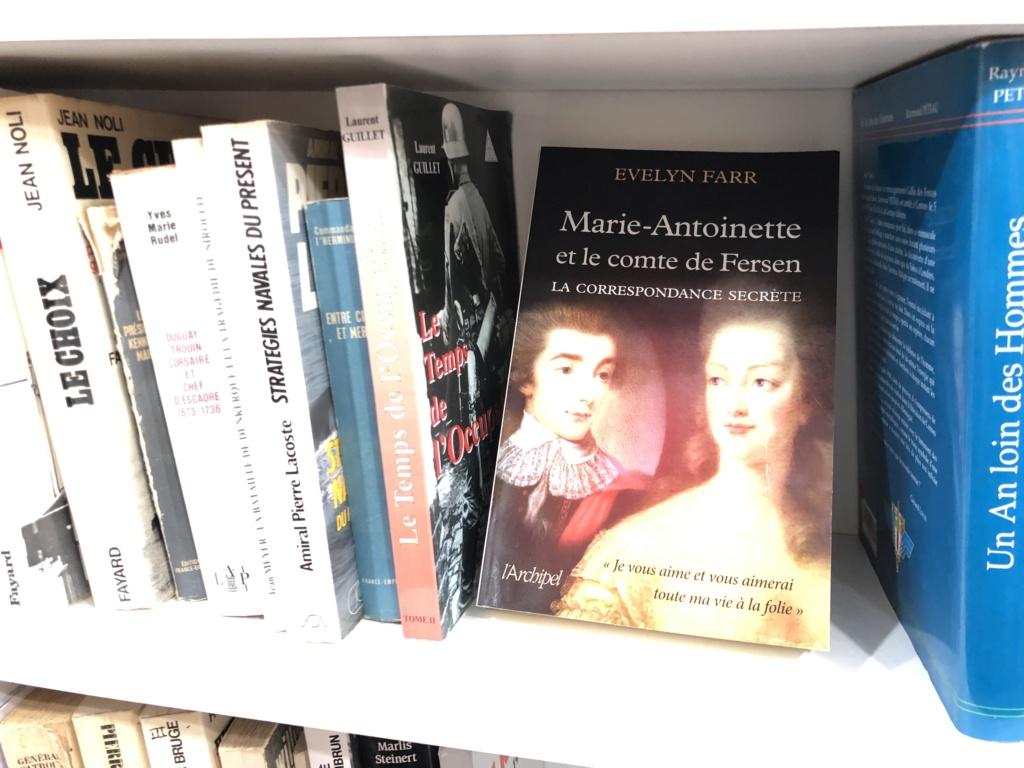 Marie-Antoinette et le comte de Fersen, la correspondance secrète, d'Evelyn Farr - Page 10 Img_5410