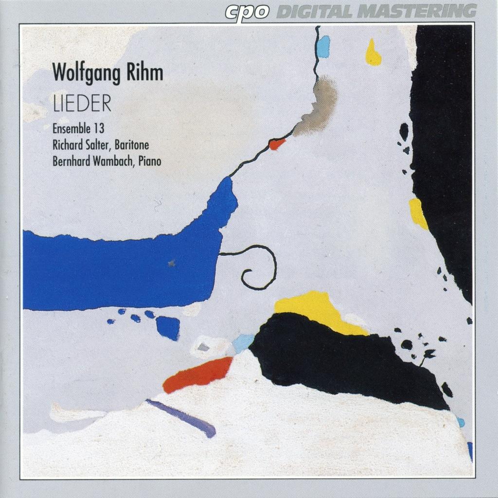 Wolfgang Rihm (°1952) - Page 5 Lieder10
