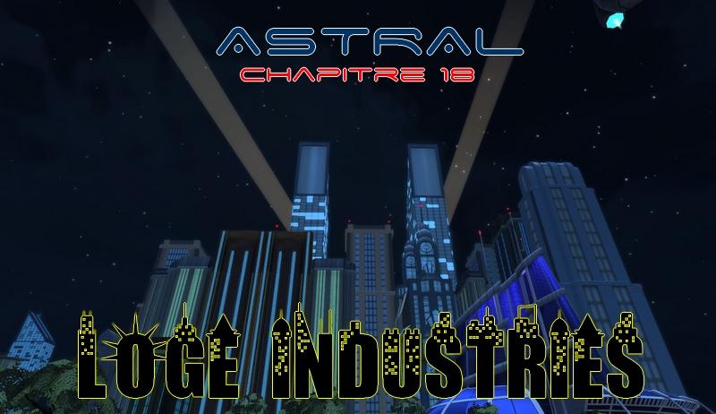 Chapitre 18 : Loge Industries Promoc10