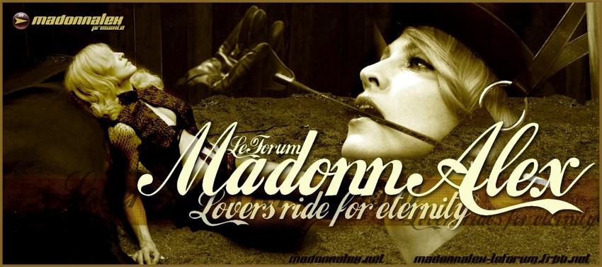 Madonnalex :: Le Forum