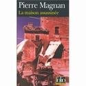 Magnan Pierre - La maison assassinée Maison10