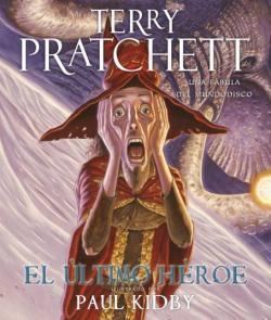 El último héroe de Terry Pratchett y Paul Kidby El-ult10
