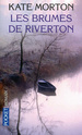 [Morton, Kate] Les Brumes de Riverton 97822610