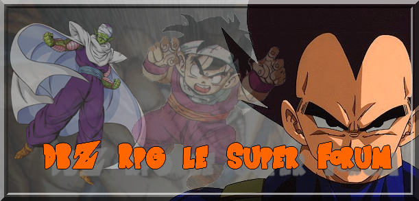 DBZ Rpg le Super Forum