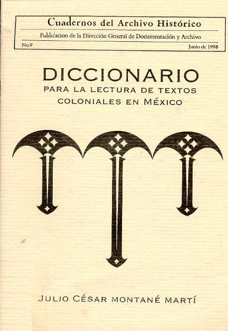 Diccionario para la lectura de textos coloniales en México. Portad10