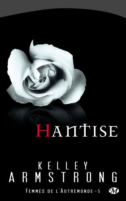 FEMMES DE L'AUTREMONDE (Tome 5) HANTISE de Kelley Armstrong 1010-a10