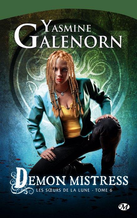 LES SOEURS DE LA LUNE (TOME 06) DEMON MISTRESS de Yasmine Galenorn 1010-s10