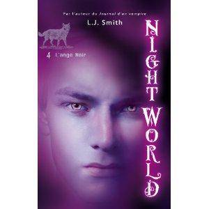 NIGHT WORLD (Tome 4) ANGE NOIR de L.J. Smith 41phgi10