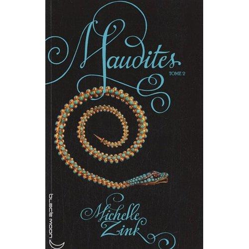 MAUDITES (Tome 2) de Michelle Zink 513rbw10