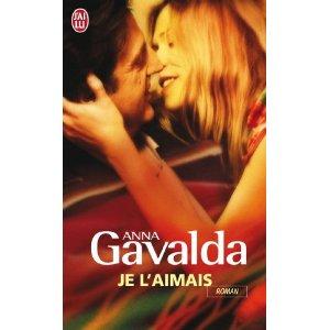 JE L'AIMAIS d'Anna Gavalda 5153x610