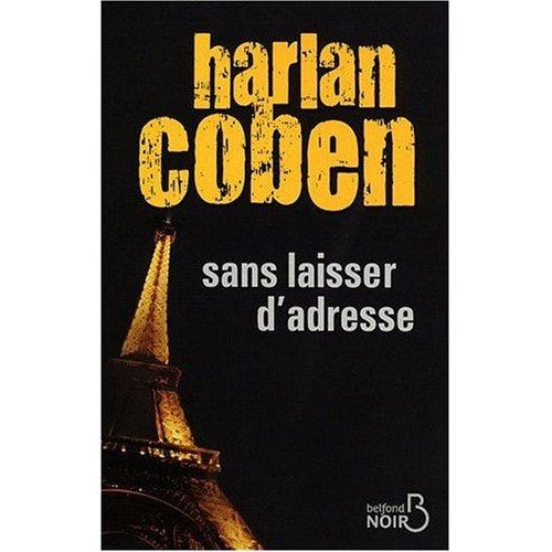 MYRON BOLITAR (Tome 09) SANS LAISSER D'ADRESSE d'Harlan Coben 518o6810
