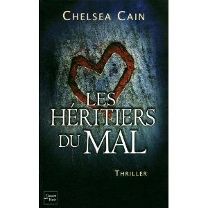 GRETCHEN LOWELL (Tome 03) LES HERITIERS DU MAL de Chelsea Cain 519kfy10