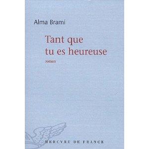 TANT QUE TU ES HEUREUSE de Alma Brami 51blbm10