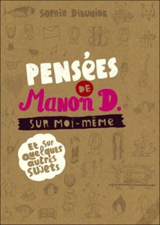 ¤ Partenariat n°120 : PENSEES DE MANON D. SUR MOI MEME offert par Casterman 97822010
