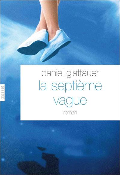 LA SEPTIEME VAGUE de Daniel Glattauer 97822410