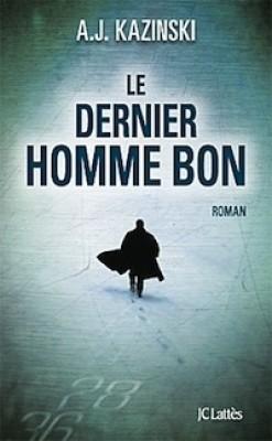 ¤ Partenariat n°116 : LE DERNIER HOMME BON offert par JC Lattès Book_c16