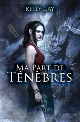 CHARLIE MADIGAN (Tome 1) MA PART DE TENEBRES de Kelly Gay Charli10