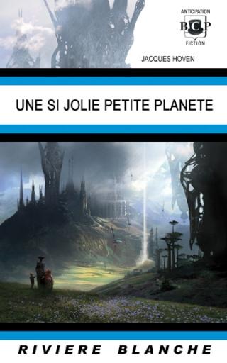 UNE SI JOLIE PETITE PLANETE de Jacques Hoven Joliep10