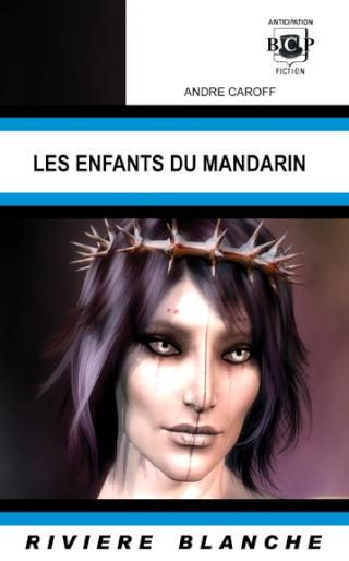 LES ENFANTS DU MANDARIN de André Caroff Mandar10