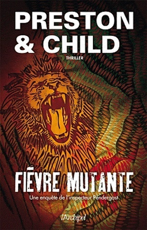 FIEVRE MUTANTE de Lincoln Child et Douglas Preston  Sans-t10