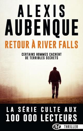 RIVER FALLS (Tome 04) RETOUR À RIVER FALLS d'Alexis Aubenque 1706-r10
