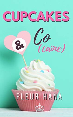 CUPCAKES & CO(CAÏNE) - L'INTÉGRALE de Fleur Hana 41qses10