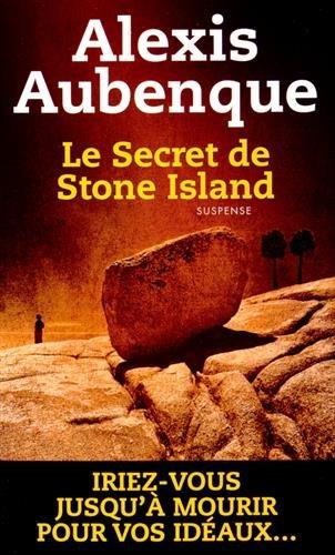 STONE ISLAND (Tome 02) LE SECRET DE STONE ISLAND d'Alexis Aubenque 51kw9s10