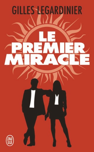 LE PREMIER MIRACLE de Gilles Legardinier 51orqx10