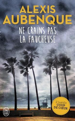 UNE ENQUÊTE À PACIFIC VIEW (Tome 01 ) NE CRAINS PAS LA FAUCHEUSE d'Alexis Aubenque 51qzvr10
