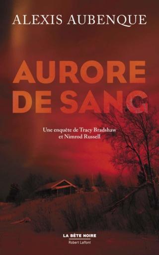 UNE ENQUÊTE DE TRACY BRADSHAW ET NIMROD RUSSELL (Tome 02) AURORE DE SANG d'Alexis Aubenque 614hou10