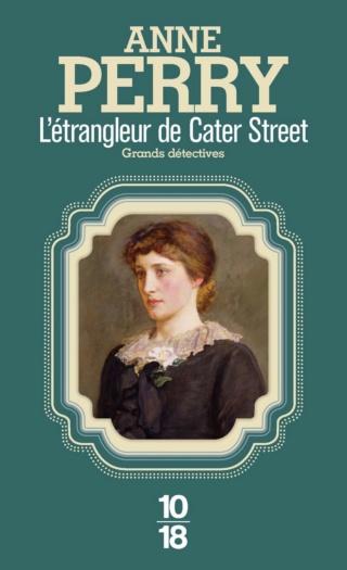 UNE ENQUÊTE DE CHARLOTTE ET THOMAS PITT (Tome 01) L'ÉTRANGLEUR DE CATER STREET d'Anne Perry 61q7uq10