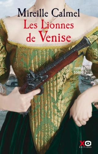 LES LIONNES DE VENISE (Tome 02) de Mireille Calmel 71i87z10
