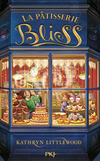 LA PÂTISSERIE BLISS (Tome 01) de Kathryn Littlewood 71pwzs10