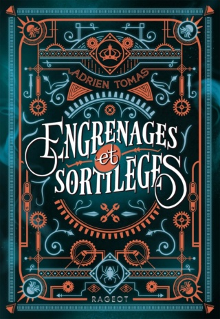 ENGRENAGES ET SORTILÈGES d'Adrien Tomas 8171od10