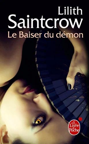 UNE AVENTURE DE DANNY VALENTINE (Tome 01) LE BAISER DU DÉMON de Lilith Saintcrow 97822510