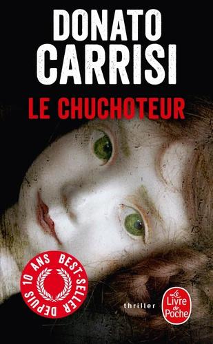 CHUCHOTEUR - LE CHUCHOTEUR (Tome 01) de Donato Carrisi 97822511