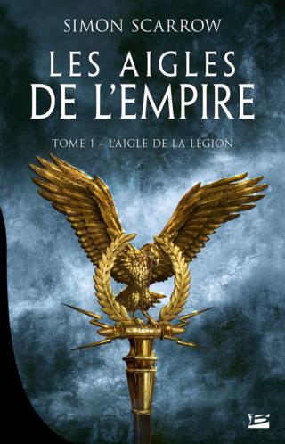 LES AIGLES DE L'EMPIRE (Tome 01) L'AIGLE DE LA LÉGION de Simon Scarrow 97910219