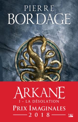 ARKANE (Tome 01) LA DÉSOLATION de Pierre Bordage 97910222