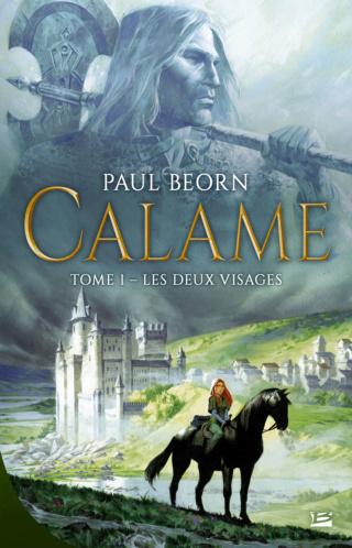 CALAME (Tome 01) LES DEUX VISAGES de Paul Beorn 97910238