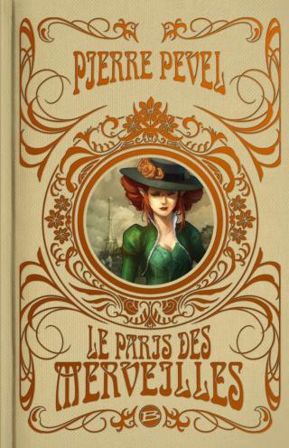 LE PARIS DES MERVEILLES - L'INTÉGRALE de Pierre Pevel 97910248