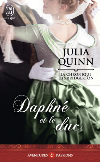 LA CHRONIQUE DES BRIDGERTON (Tome 01) DAPHNÉ ET LE DUC de Julia Quinn La_chr11