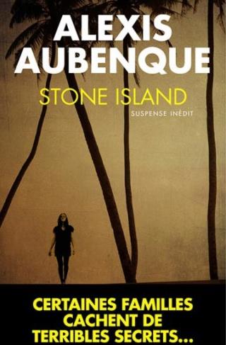 STONE ISLAND (Tome 01) STONE ISLAND d'Alexis Aubenque Stone_10