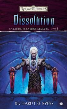 Byers, Richard Lee - Dissolution - La Guerre de la Reine Araignée, tome 1 - Les Royaumes Oubliés Dissol10