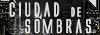 Ciudad de Sombras
