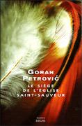 [Petrovic, Goran] Le Siège de l'église Saint-Sauveur L17710