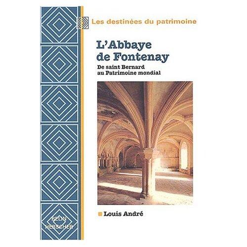 [André, Louis] L'Abbaye de Fontenay L_20110