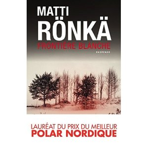 [Rönkä, Matti] Frontière blanche 51l01o10