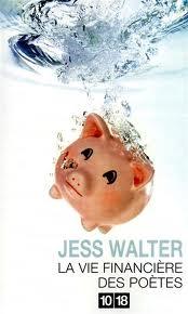 [10/18] La vie financière des poètes de Jess Walter Images11