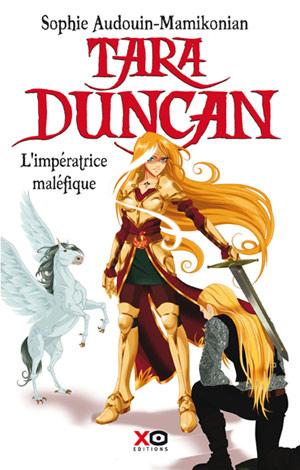 [Audouin-Mamikonian, Sophie] Tara Duncan - Tome 8: L'Impératrice maléfique Tara_d10