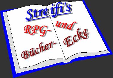 Streifi's Rpg und Bücherecke...
